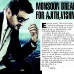 Moonsoon Break for Ajith and Vishnuvardhan