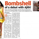 Bombshells of a debut with Ajith