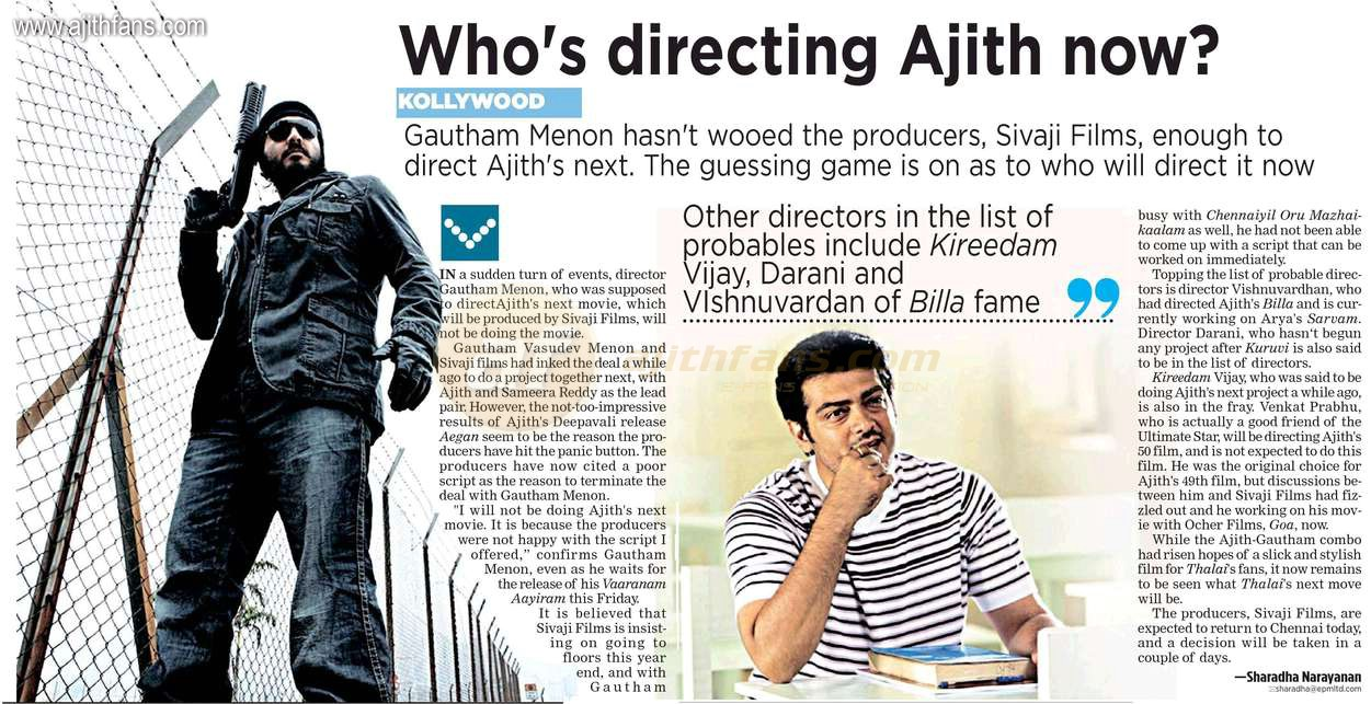 """I will not be doing Ajith's next movie. It is because the ..."